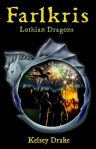 Front cover of Farlkris: Lothian Dragons Book 2